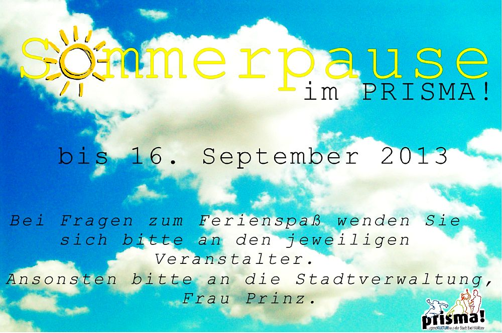 sommerpause 2013