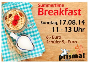 Summertime BREAKFAST 17.08.2014